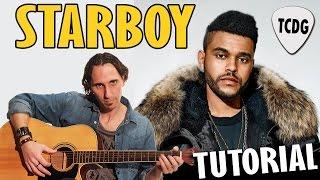 Como Tocar Starboy En Guitarra Acústica (The Weeknd) | Tutorial Súper Fácil TCDG