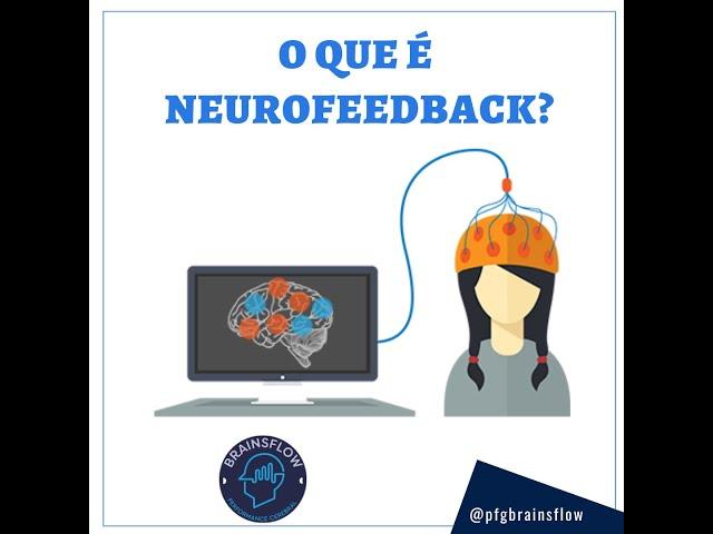 O que é Neurofeedback?