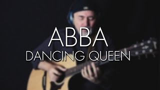 Dancing Queen [ABBA] - Igor Presnyakov - acoustic guitar cover