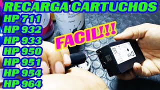 Como recargar Cartuchos HP 711 HP 954 HP 964 HP 950 HP 951 HP 932 HP 933 y similares