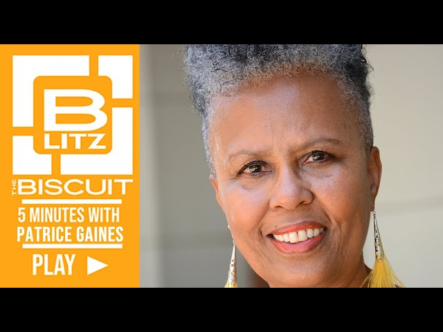 Biscuit Blitz: 5 Minutes with Patrice Gaines