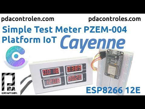 Simple Test Meter PZEM-004 & ESP8266 Platform IoT Cayenne (Complete) : PDAControl