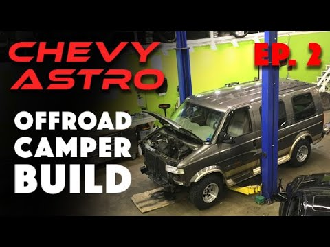 Building A Lifted AWD Offroad Camper Van:  Project BADASTRO Episode 2