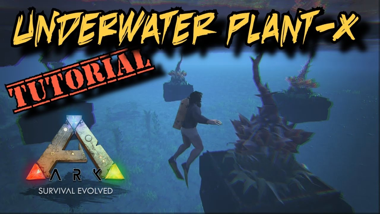 How To Grow Plant X Underwater Ark Survival Evolved
