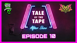 Ep 10: Top 32 Revealed! // Tale of the Tape After Show