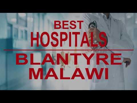 Best Hospitals in  Blantyre, Malawi
