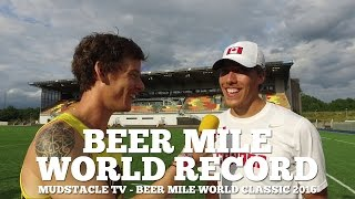 NEW Beer Mile World Record - Mudstacle TV At The World Classic '16