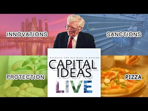 Business climate in Moscow: effect of sanctions against Russia on channel  Capital Ideas LIVE #4