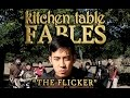 "Kitchen Table Fables - ""The Flicker"" (A Magic: The Gathering Tale)"