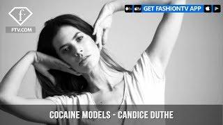 Cocaine Models Presents Inspiring Stunning Model Candice Duthe | FashionTV | FTV