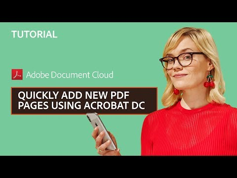 Quickly Add New PDF Pages Using Acrobat DC | Adobe Document Cloud