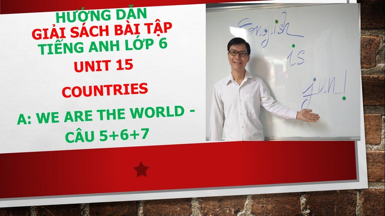 Giải sách bài tập tiếng Anh lớp 6 – Unit 15 – A – Câu: 5+6+7