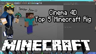 Top 5 Minecraft Cinema 4D Free Rig (Outdated)