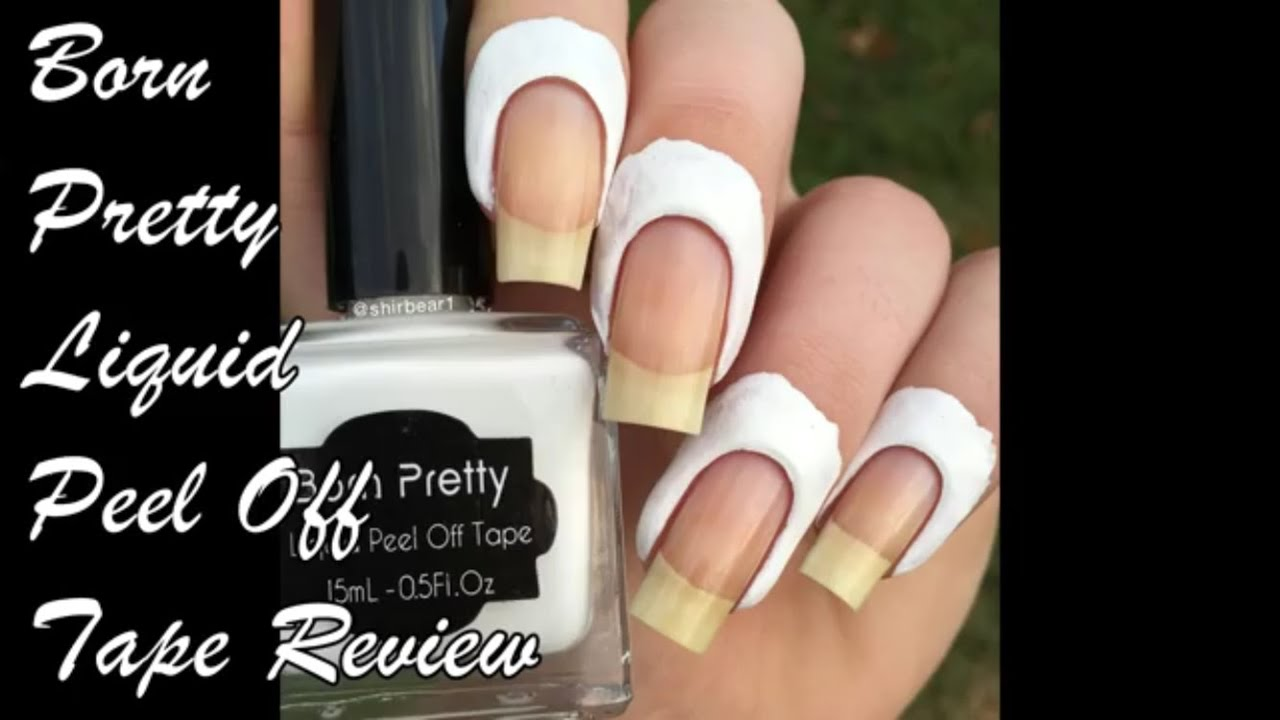 Reupload: Born Pretty Liquid Peel Off Tape Review - YouTube