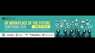 IDC Workplace of the Future Conference 2018