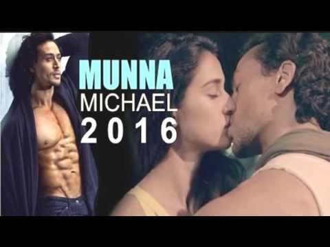 Munna Micheal trailer