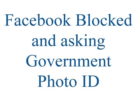 Id Asking Government - Photo Facebook And Blocked Youtube