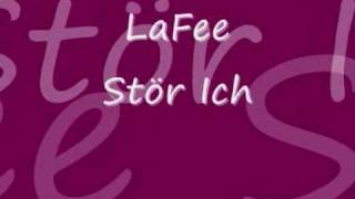Download Stör ich euch-LaFee  // Lyrics Mp3 and Videos