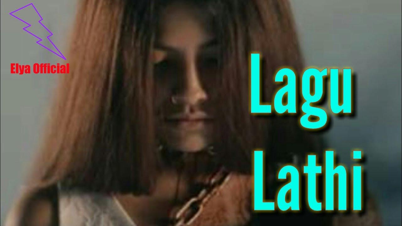 lagu lathi youtube