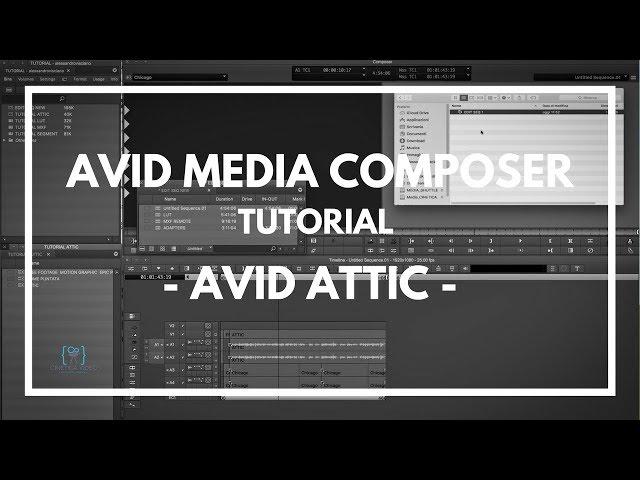TUTORIAL #3 Media Composer - Avid Attic -