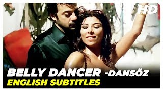 Belly Dancer (Dansöz) | Turkish Full Movie ( English Subtitles )