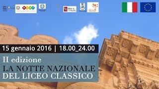 La Notte Nazionale del Liceo Classico II Edizione (2016)