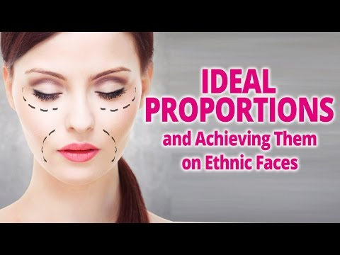 Ideal Proportions and Achieving Them on Ethnic Faces