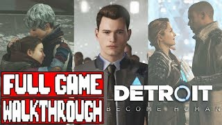 DETROIT BECOME HUMAN Full Game Walkthrough - No Commentary (#DetroitBecomeHuman Full Game) 2018