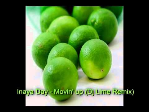 Inaya Day - Movin' up (Dj Lime Remix)