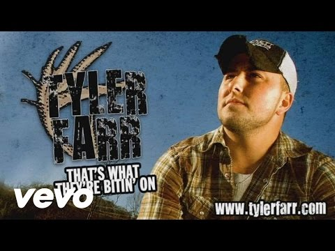 Tyler Farr - That's What They're Bitin' On