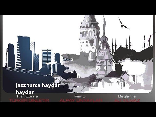 jazz turca haydar haydar