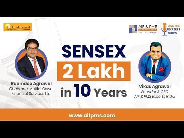 Sensex 2 Lakh in 10 Years | Mr. Raamdeo Agrawal | AIF & PMS Experts India