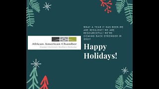 African American Chamber of Commerce's End of Year Message 2020