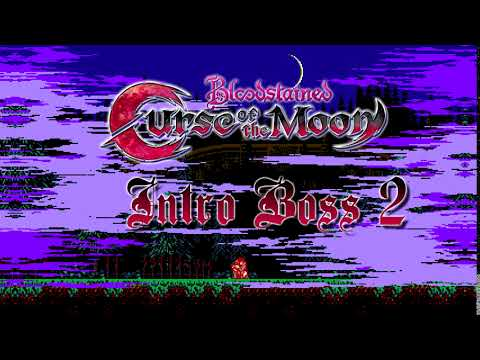 Bloodstained: Curse of the Moon OST - Intro Boss 2