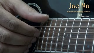 Jao Na - What's Your Raashee - Guitar Chords Lesson by Pawan