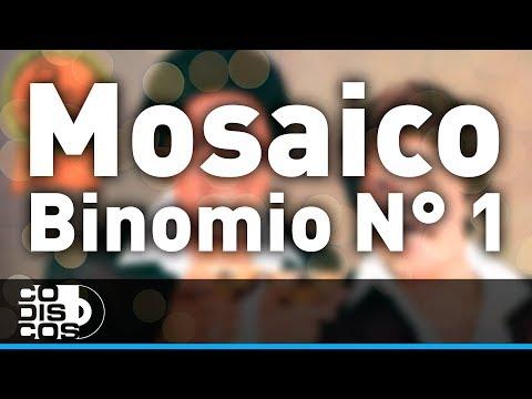 Binomio De Oro - Mosaico Binomio N° 1 | Audio