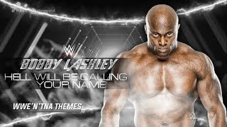 Watch Bobby Lashley Hell Will Be Calling Your Name video