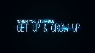 When You Stumble, Get Up and Grow Up - Peter Tan-chi