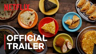 Street Food: Latin America   Official Trailer   Netflix