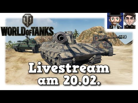 World of Tanks - Livestream am Dienstag Mister Moerp & Ohare [deutsch]