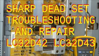 sharp lc 32 37 d 42 43 dead set no picture power supply repair