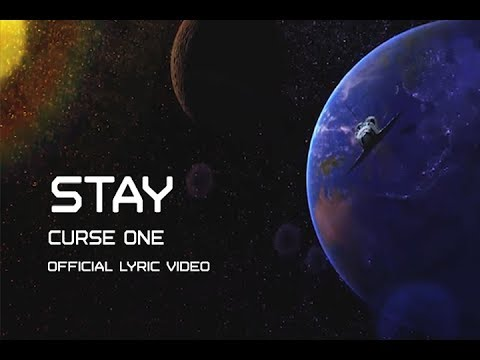 Curse One | Stay (Official Lyric Video)