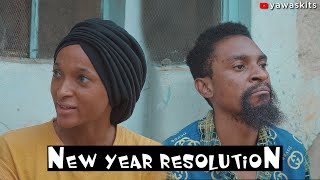 NEW YEAR RESOLUTION (YawaSkits, Episode 68)