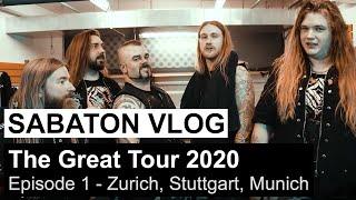 SABATON Vlog - The Great Tour 2020 - Episode 1 (Zurich, Stuttgart, Munich)