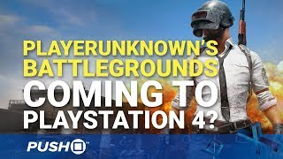 PlayerUnknown's Battlegrounds: Is PUBG Coming to PS4? | PlayStation 4 | Opinion