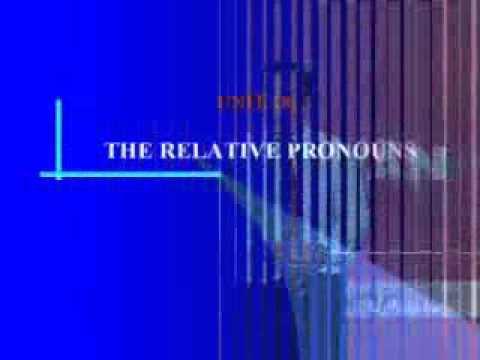 Bài 12.1: Đại từ quan hệ - The Relative Pronouns