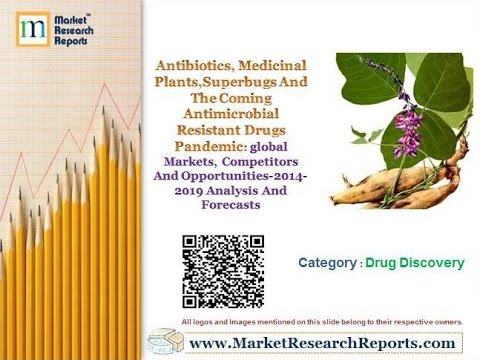 Antibiotics, Medicinal Plants, Superbugs And The Coming Antimicrobial Resistant Drugs Pandemic