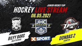 LIVE | JHC | Белый Барс - Донбасс-2 | 06.05.2021