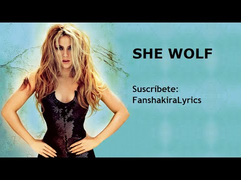 01 Shakira - She Wolf [Lyrics]