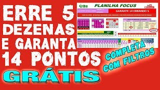 PLANILHA ERRE 5 DEZENAS E GARANTA 14 PONTOS - GRÁTIS - COM FILTROS DE REDUÇÃO